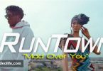 Runtown - Mad Over You video