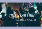 this kind love by patoranking ft wizkid