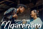 Dogo Janja - Ngarenaro
