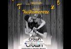 Twikomereze by Crown