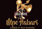 Mpe Habari Remix by Stereo ft Billnas