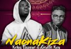 Naona Kiza by Beka Flavour ft Gentle Boy