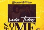 Sometimes by Barakah The Prince