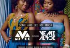 MzVee ft Yemi Alade Come And See My Moda