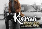 Pissa RnB - Kisirani