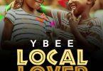 Ybee Local Lover
