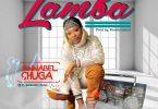 Annabel Shuga - Lamba