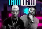 Timmy Tdat ft Otile Brown - Tam Tam