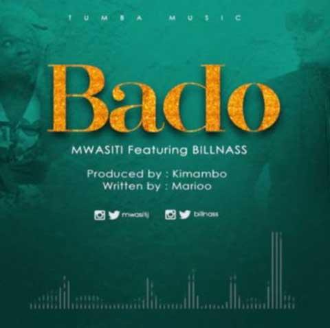 Mwasiti ft Billnass - Bado