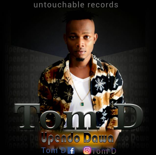 AUDIO | Tom D - Upendo Dawa | MP3 Download - JustVideoLife