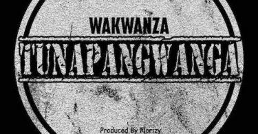 Wakwanza - Tunapangwanga