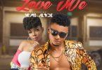 Fanzy Papaya ft Yemi Alade - Love Me