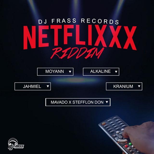 Netflixxx Riddim Mix (Promo) - DJ Frass Records