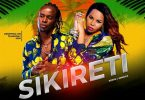 Willy Paul ft BadGyal Cecile – SIKIRETI RELOADED