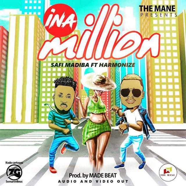 Safi Madiba ft Harmonize - Ina Million