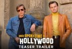 ONCE UPON A TIME IN HOLLYWOOD (Trailer Video)