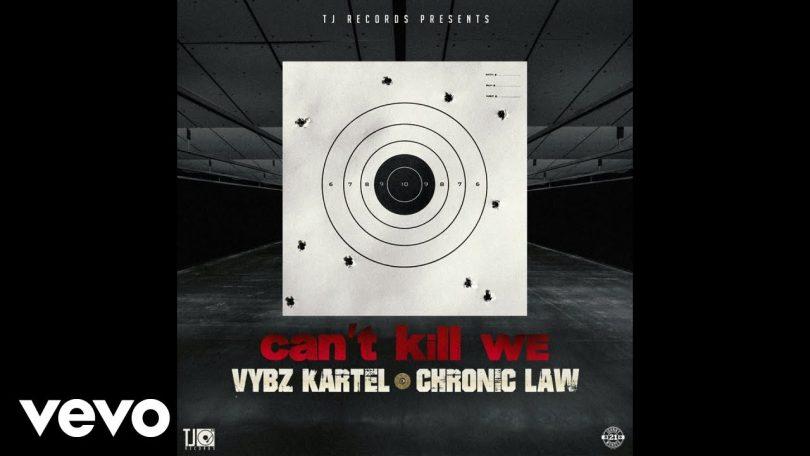Vybz Kartel ft Chronic Law Can't Kill We Mp3