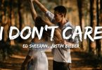 lyrics video for I don`t care by ed sheeran ft justin bieber