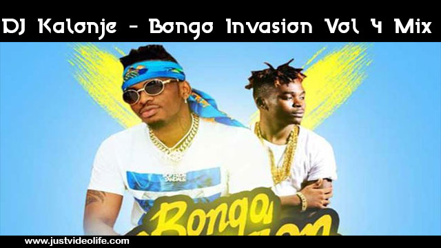 DJ Kalonje - Bongo Invasion vol 4 Mix | MP3 Download - JustVideoLife