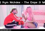 DJ Kym Nickdee - The Dope 21 Mix