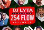 DJ LYTA - 254 FLOW VOL 13 MIX