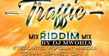 DJ Mworia - Traffic Riddim Mix (2019)