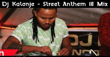 Dj Kalonje - Street Anthem 18 Mix