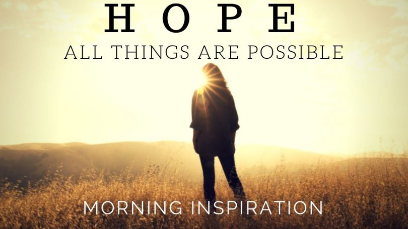 Morning Motivation | HOPE IN GOD | All Things Are Possible
