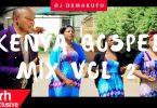 DJ Demakufu - Swahili Kenyan Gospel Mix Vol 2 (2017)
