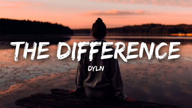 DYLN - The Difference Lyrics