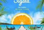 Sigala ft The Vamps - We Don't Care
