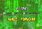 VDJ Jones ft Juacali, Swat Ethic & Odi wa Murang'a - Wale Manga