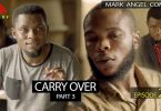 Mark Angel Comedy - CARRY OVER Part 3 (Episode 227)