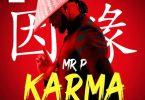 Mr. P - Karma Mp3 Download