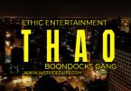 THAO by Ethic ft Boondocks Gang