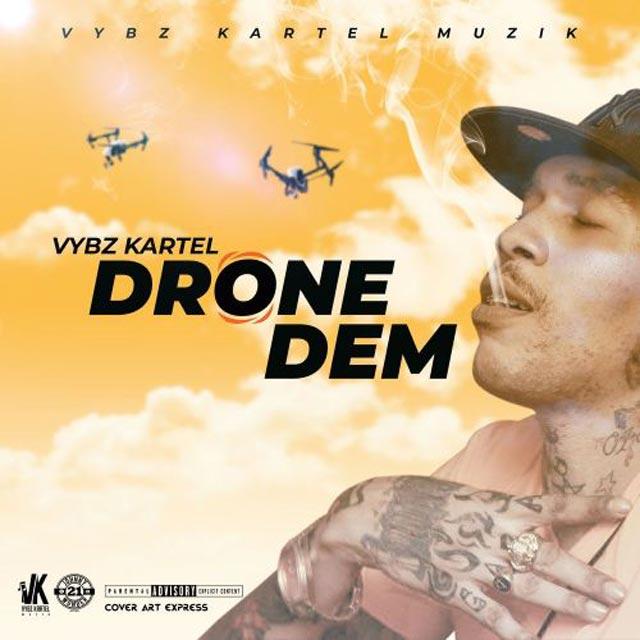 Vybz Kartel Drone Dem mp3 download
