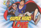 Vybz Kartel Super Hero Love Mp3 Download