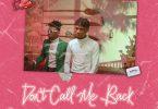 Joeboy ft Mayorkun Don't Call Me Back mp3 download