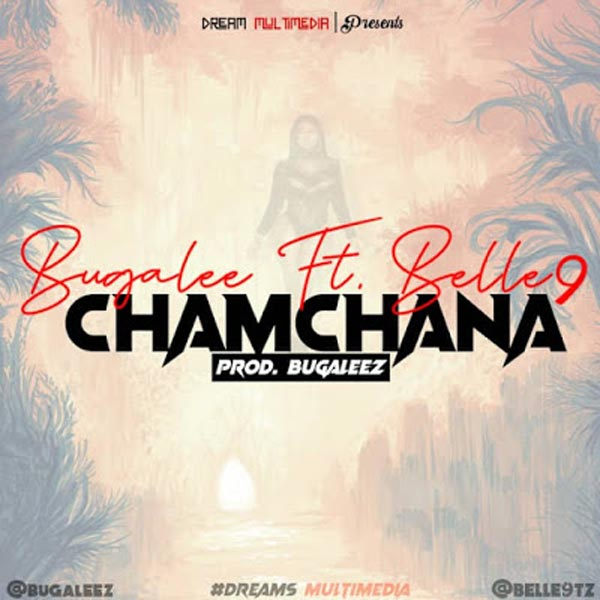 Bugalee ft BELLE 9 CHAMCHANA mp3 download