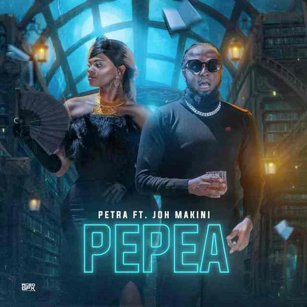 Petra ft Joh Makini - Pepea mp3 download