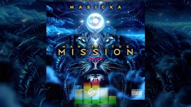 Masicka - Man Fi The Mission MP3 Download