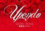 Roby Tone - Upendo Mp3 Download