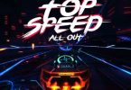 Shatta Wale - Top Speed (All Out) Mp3 Download