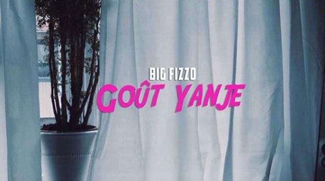Big Fizzo - GOÛT YANJE Mp3 Download