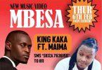 King Kaka ft Maima - MBESA Mp3 Download