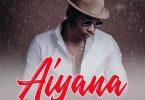 Otile Brown ft Sanaipei Tande - AIYANA Mp3 Download
