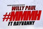 Willy Paul ft Rayvanny - Mmmh | Mp3 Download