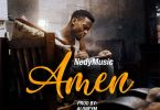 Nedy Music - Ameen Mp3 Download
