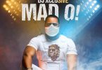 DJ Xclusive - Mad O Mp3 download