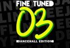 FlintDeejay Fine Tuned Vol 3 Dancehall Edition Mix